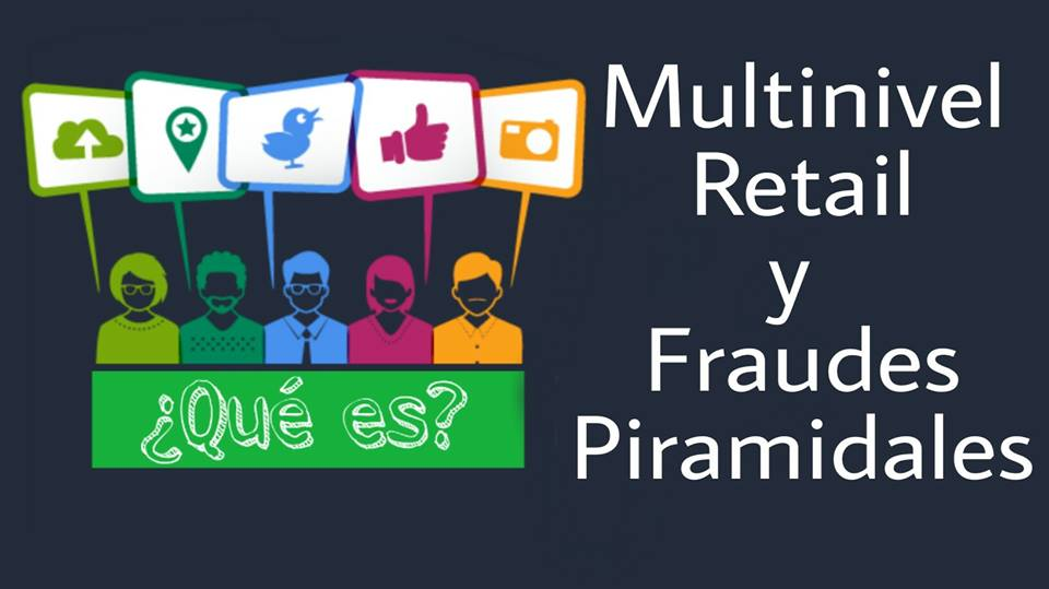 Multinivel, Retail y Fraudes Piramidales - Economía