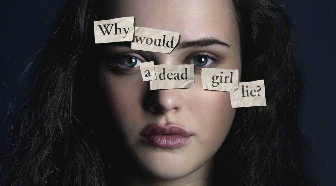 "Opinión Sincera ""Thirteen Reasons Why"" Temporada 2 - Cine y Televisión"