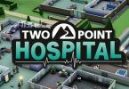 Two Point Hospital, el sucesor espiritual del Theme Hospital, llegará a Steam el 30 de agosto - Cine y Televisión