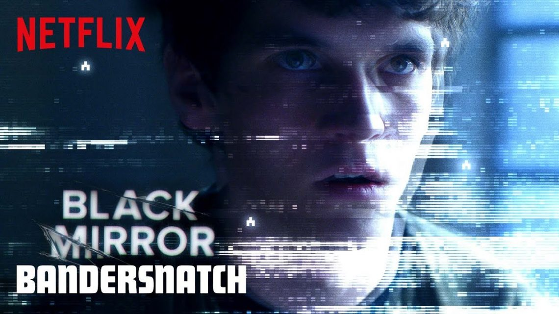black Mirror: Bandersnatch\