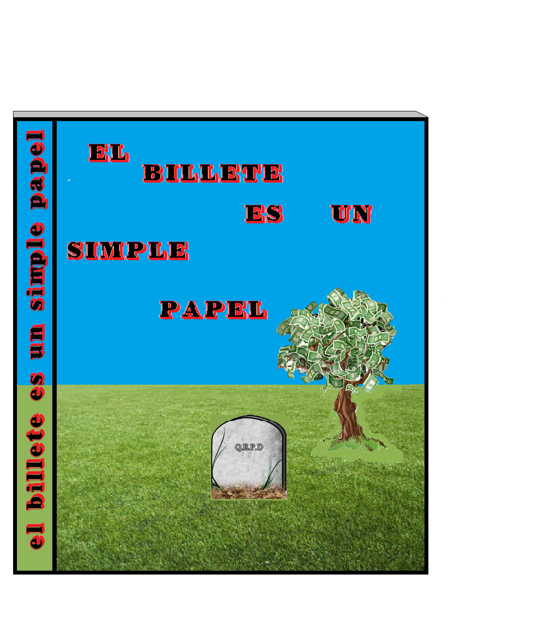 el billete es un simple papel - Literatura